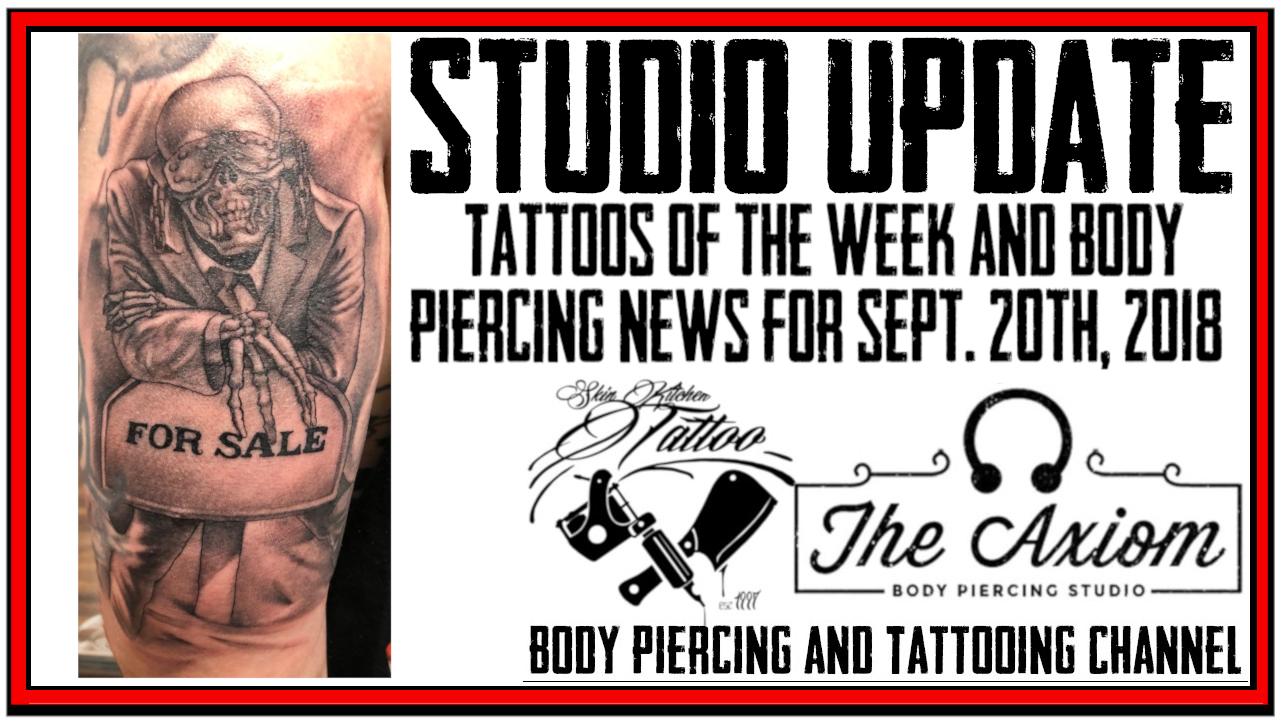 Tattoos of the Week, Body Piercing News and Studio updates for Sept. 20th, 2018