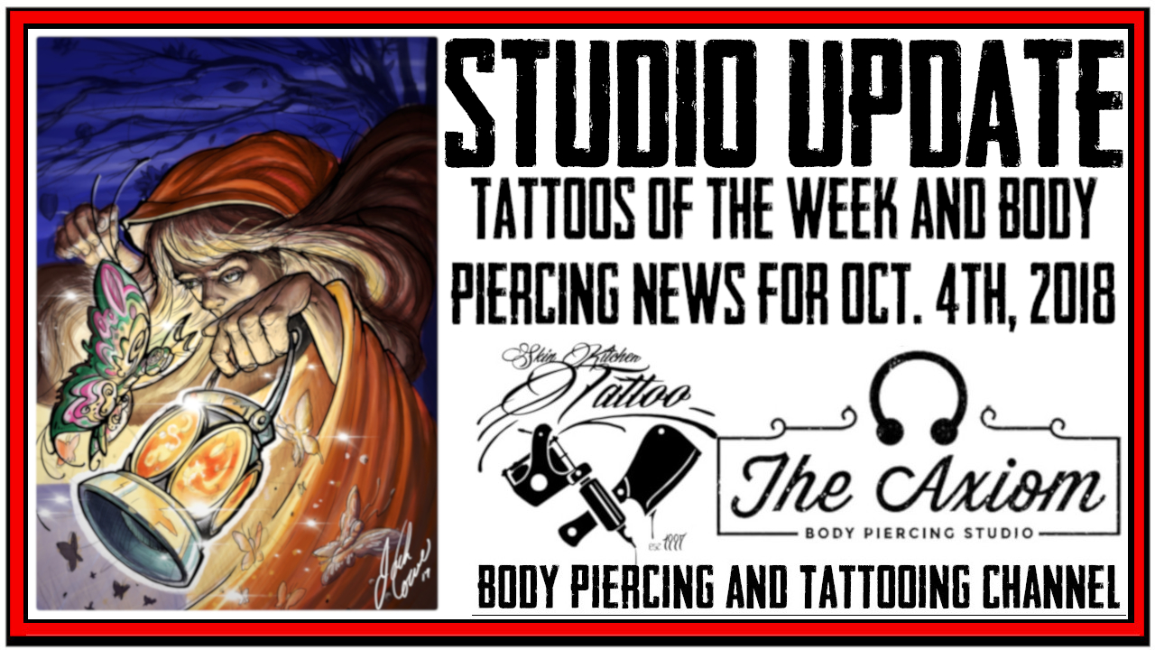 Tattoos of the Week and Body Piercing News for Oct. 4th, 2018