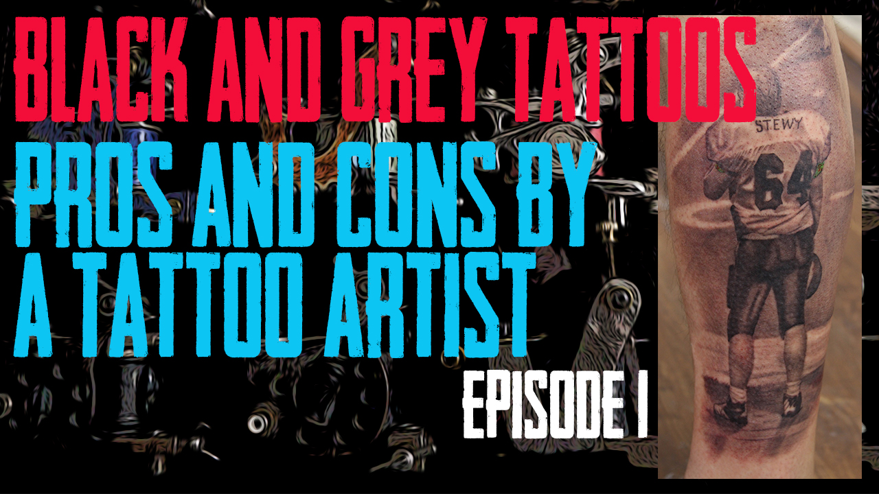 Jack Lowe of Skin Kitchen Tattoo covers of the Pros and Cons of Black and Gray Tattoos - https://youtu.be/Zzpc3FfO7vo