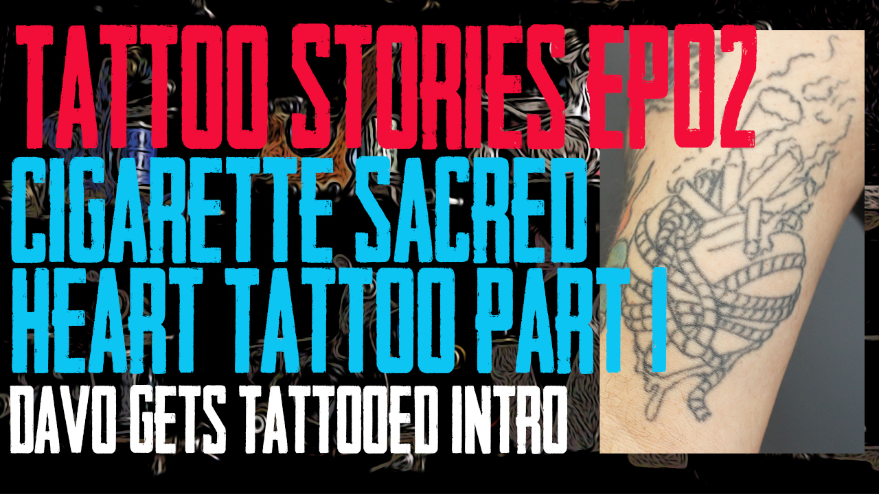 Cigarette Sacred Heart Tattoo - DaVo gets a tattoo finished that he and Jack Lowe of Skin Kitchen Tattoo Started 20 years ago. Also, they talk a little about the time period and share a few stories about Slipknot - Tattoo Stories EP02 - https://youtu.be/1CoURitYHsI