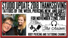 Tattos of the Week by Jack, Westley and Special Guest Michelle, and Piercing News   Studio Update fo