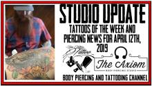 Tattoos of the Week and Piercing News for April 12th, 2019 - https://youtu.be/OT8QZosuUxc