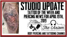 Studio Update with Tattoo of the Week from Westley and Piercing News and Vacation Highlights from DaVo