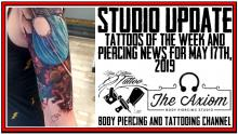 Tattoos of the Week from Jack Lowe and Westley Dickerson and Piercing & Content News by DaVo - Studio Update for May 17th, 2019 - https://youtu.be/TJLr5Z20N6I