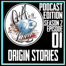Origin Stories - How did you become an Artist? Q&A in the Kitchen Podcast S02 EP01