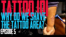 Ever Wondered why a Tattoo area is Shaved? Jack explains why in Tattoo 101 EP 05 - https://youtu.be/5HhMzOGfW_c