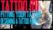 Fitting Your Tattoo into Your Body - Designing a Tattoo Part 4 - Tattoo 101 EP11 - https://youtu.be/U49dTL_L-QQ