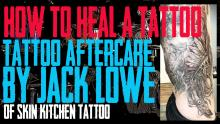 How to Heal a Tattoo - Aftercare Instructions by Jack Lowe of Skin Kitchen Tattoo - https://youtu.be/B0Vl1G2Kmy8