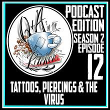 Tattoos, Piercings & The Virus - S02 EP12