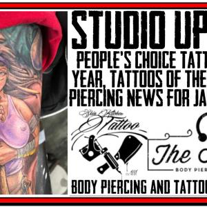 Studio Update with the winner of the People's Choice for Tattoo of 2018, Tattoos of the Week from Jack Lowe and Westley Dickerson and Piercing News