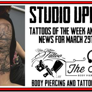 Tattoos of the Week from Jack and Westley and Piercing News, Studio Update for March 29th, 2019