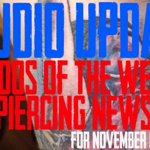 Tattoos of the Week from Jack, Westley and Jimmy and the latest Piercing and Content News from DaVo - Studio Update for Nov. 15th, 2019 - https://youtu.be/pQSSGdr6F6g